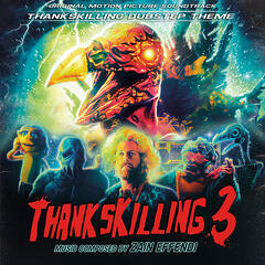 "ThanksKilling Dubstep Theme (From the ""ThanksKilling 3"" Original Soundtrack)"