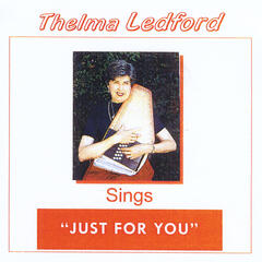 Thelma Ledford Sings: Just for You