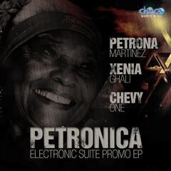 Petronica, Petrona Martinez' Electronic Suite Promo EP