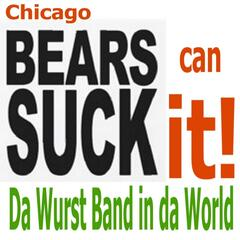 Chicago Bears (Can Suck It)