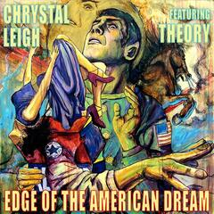 Edge of the American Dream (feat. Theory)