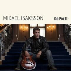 Go for It (feat. Hans Backenroth, Joakim Ekberg, & Lennart Simonsson)