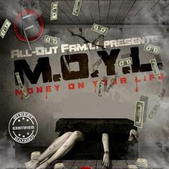 M.O.Y.L. (Money On Your Life)