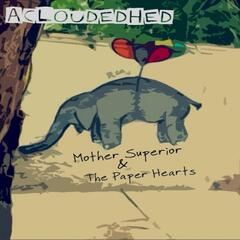 Mother Superior & the Paper Hearts