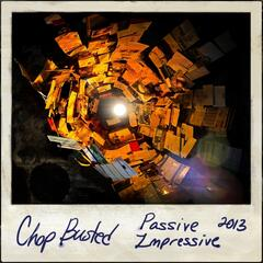 Passive Impressive