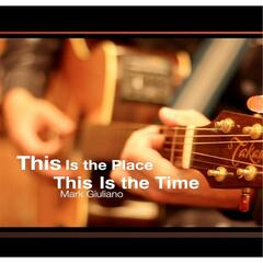 This Is the Place, This Is the Time