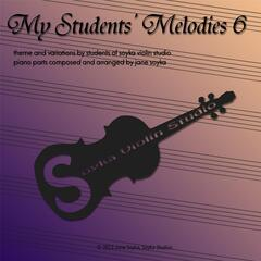 My Students' Melodies 6