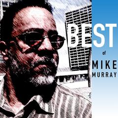 Best of Mike Murray