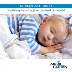 Musikgarten Lullabies: Soothing Melodies from Around the World