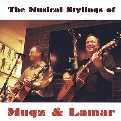 The Musical Stylings of Mugz and Lamar
