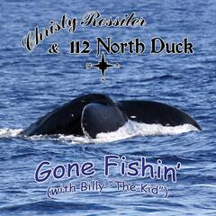 """Gone Fishin' (With Billy """"The Kid"""")"""