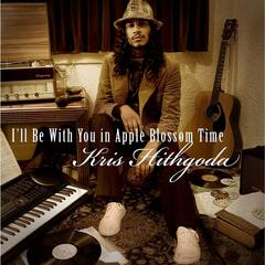 I'll Be With You in Apple Blossom Time
