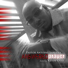 Answered Prayer (feat. Kevin Gray)
