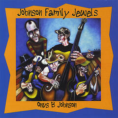 Johnson Family Jewels (feat. Nolan McKelvey and Dave Desmelik)
