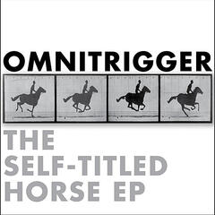 The Self-Titled Horse EP