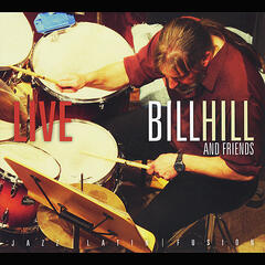 Bill Hill and Friends Live