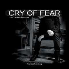 Cry of Fear (Lost Tracks & Memories)