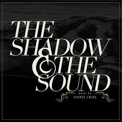 The Shadow & the Sound