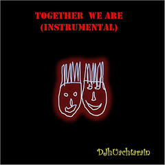 Together We Are (Instrumental)