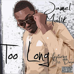 Too Long (feat. Miss Daja)