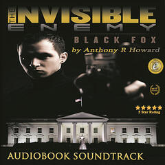 Invisible Enemy: Black Fox Audiobook Soundtrack