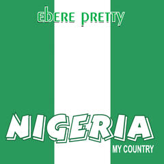 Nigeria My Country