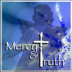 Mercy & Truth (feat. Kevin Plank & Keri Moshier)