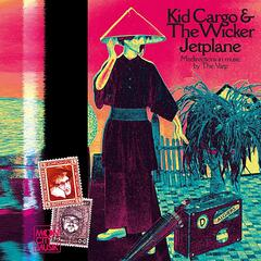 Kid Cargo & the Wicker Jetplane