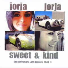 Jorja Jorja Sweet & Kind