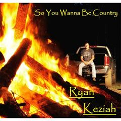 So You Wanna Be Country