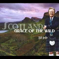 Scotland: Grace of the Wild
