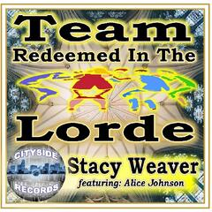 Team Redeemed in the Lorde (feat. Alice Johnson)