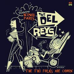 The Tiki Folks Are Comin' (feat. King Paris)