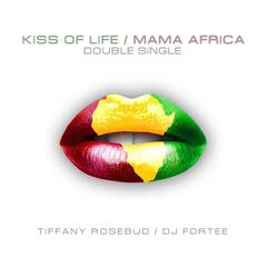 Kiss of Life / Mama Africa