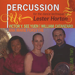 Percussion For The Dance Technique Of Lester Horton, Vol. II