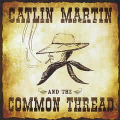 Catlin Martin and the Common Thread