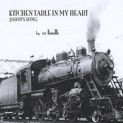 Kitchen Table in My Heart (Jason's Song)