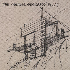 The Central Standards' Folly
