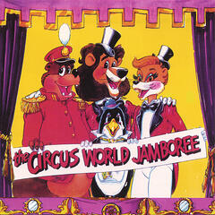 The Circus World Jamboree