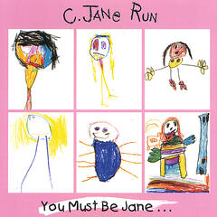 You Must Be Jane...