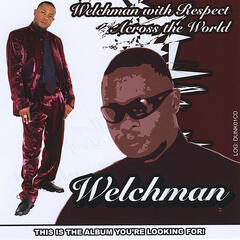 Welchman With Respect Across the World