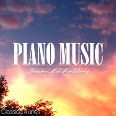 PIANO MUSIC Relaxation Mood Music Volume 1
