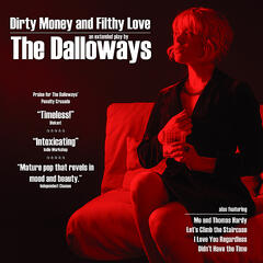 Dirty Money and Filthy Love