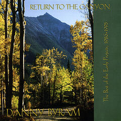 Return To The Canyon: Best Of The Early Projects 1986-1995