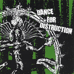 Dance For Destruction