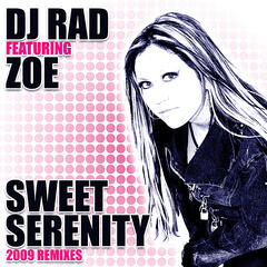 Sweet Serenity (2009 Remixes)