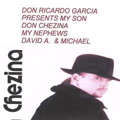 Presents Don Chezina and The Family