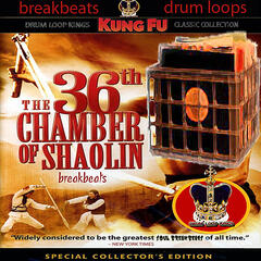 36 Chambers Of Drum Loops, Breaks, Beats, and Breakbeats