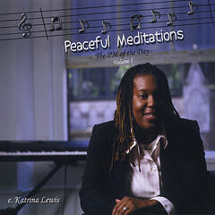 Peaceful Meditations (The Pm of the Day), Volume I