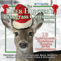 The Deer Hunter's Bluegrass Christmas Collection